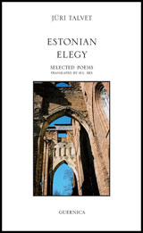 ESTONIAN ELEGY Selected Poems, by Jüri Talvet